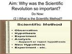 Aim: Why was the Scientific Revolution so important