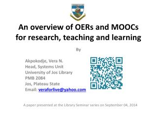 An overview of OERs and MOOCs for research, teaching and learning