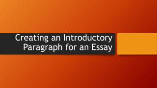 Creating an Introductory Paragraph for an Essay