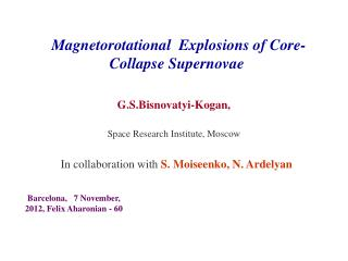 Magnetorotational   Explosions of Core-Collapse  Supernovae
