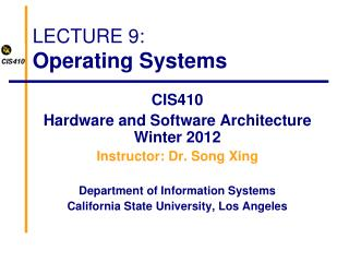 LECTURE 9: Operating Systems