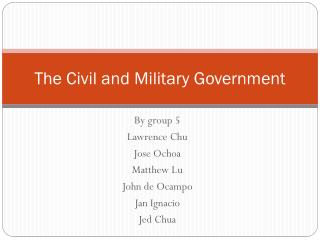 The Civil and Military Government