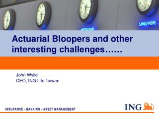 Actuarial Bloopers and other interesting challenges……