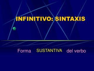 INFINITIVO: SINTAXIS