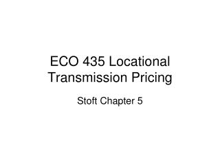 ECO 435 Locational Transmission Pricing
