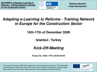 REFORME II: Adapting e-Learning to Reforme – Training Network in Europe