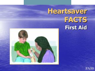 Heartsaver FACTS First Aid