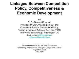 Linkages Between Competition Policy, Competitiveness & Economic Development