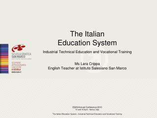 The Italian Education System Industrial Technical Education and Vocational Training