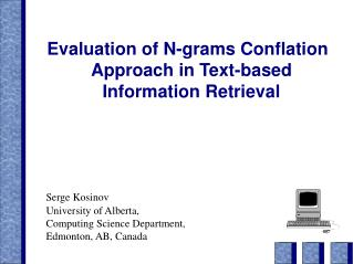 Evaluation of N-grams Conflation Approach in Text-based Information Retrieval