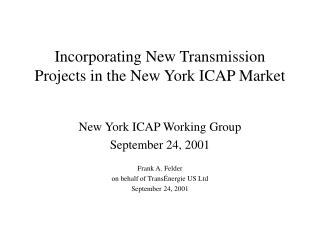 Incorporating New Transmission Projects in the New York ICAP Market