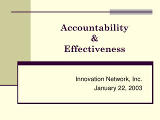 Accountability  &  Effectiveness