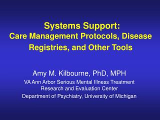 Systems Support: Care Management Protocols, Disease Registries, and Other Tools