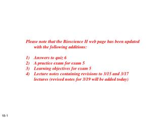 Please note that the Bioscience II web page has been updated with the following additions: