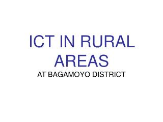 ICT IN RURAL AREAS