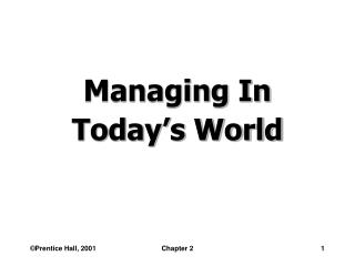 Managing In Today's World