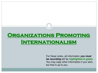 Organizations Promoting Internationalism