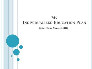 My  Individualized Education Plan