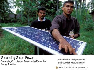 Grounding Green Power Developing Countries and Donors in the Renewable Energy Transition