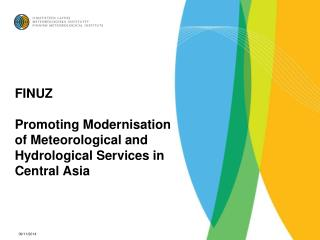 FINUZ Promoting  Modernisation of Meteorological and Hydrological Services in Central Asia