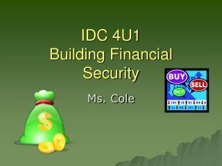 IDC 4U1 Building Financial Security