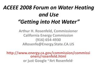 "ACEEE 2008 Forum on Water Heating and Use ""Getting into Hot Water"""