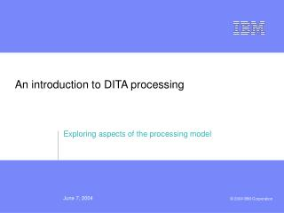 An introduction to DITA processing