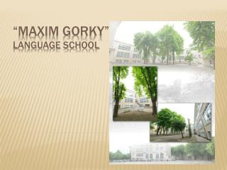 """Maxim Gorky"" Language school"