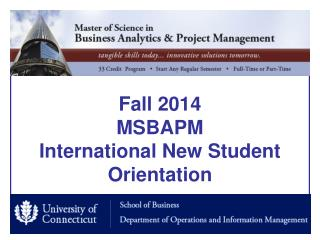 Fall 2014 MSBAPM International New Student Orientation