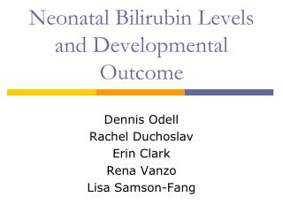 Neonatal Bilirubin Levels and Developmental Outcome