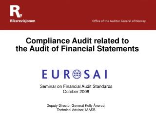 Compliance Audit related to  the Audit of Financial Statements