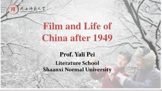 Film and Life of China after 1949
