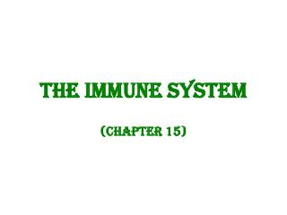 The Immune System