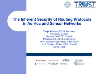 The Inherent Security of Routing Protocols in Ad Hoc and Sensor Networks