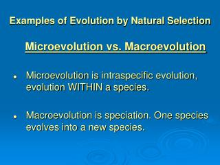 Examples of Evolution by Natural Selection