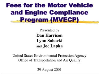 Fees for the Motor Vehicle and Engine Compliance Program (MVECP)