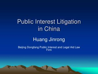 Public Interest Litigation  in China