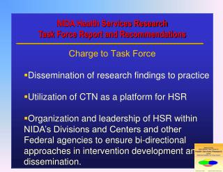 NIDA Health Services Research Task Force Report and Recommendations  Charge to Task Force