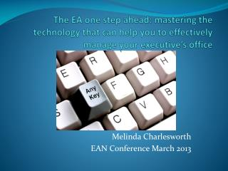 Melinda Charlesworth EAN Conference March 2013