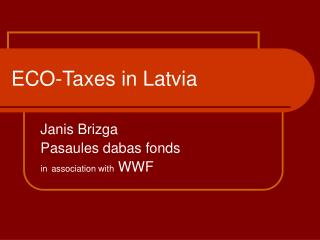 ECO-Taxes in Latvia