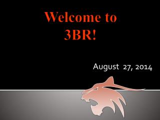 Welcome to  3BR!