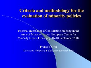 Criteria and methodology for the evaluation of minority policies