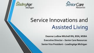 Service Innovations and  Assisted Living