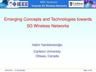 Emerging Concepts and Technologies  towards  5G Wireless Networks