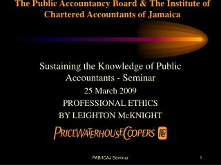 The Public Accountancy Board & The Institute of Chartered Accountants of Jamaica