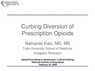 Curbing Diversion of Prescription Opioids