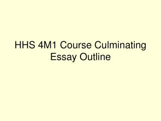 HHS 4M1 Course Culminating Essay Outline