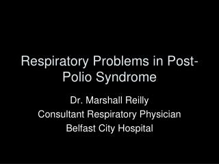 Respiratory Problems in Post-Polio Syndrome