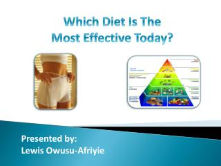 Which Diet Is The Most Effective Today?