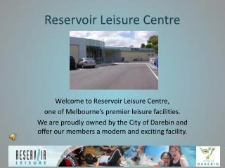 Reservoir Leisure Centre